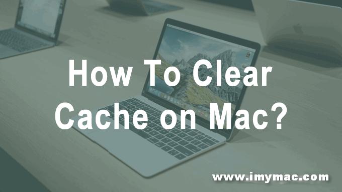 Macでキャッシュを消去する方法